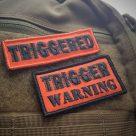 NEW: TRIGGERED & Trigger Warning!