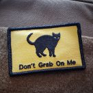 NEW: Don't Grab on Me!